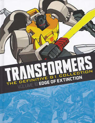 TRANSFORMERS : THE DEFINITIVE G1 COLLECTION 4 : Volume 18 Edge Of Extinction HC