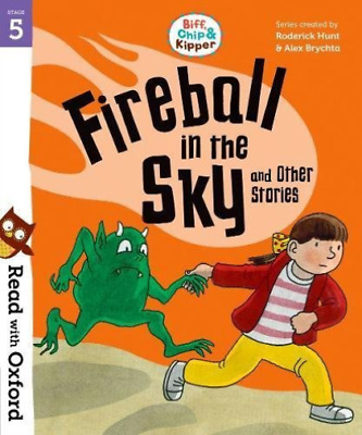 Hunt, Roderick-Read With Oxford: Stage 5: Biff, Chip And Kipper: Fireba BOOK NEW
