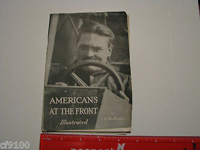 WWI World War One Americans At The Front F.A. McKenzie Rare Book!!!