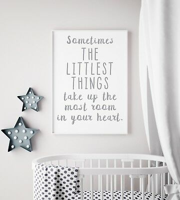 Sometimes The Littlest Things Grey Nursery Print Kids Room Wall Art Picture Gift