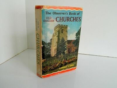 The Observer's Book of old English Churches No 36 first Edition 1965