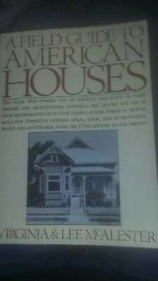 A Field Guide to American Houses by Lee & Virginia McAlester. 2000 year printed.