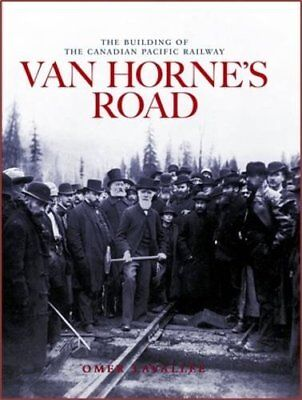 Van Horne's Road: Revised Edition (Railfare Books (Fifth House)) New Hardcover B