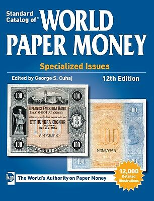 Standard Catalog of World Paper Money - Specialized Issues - 12th Ed [PDF]