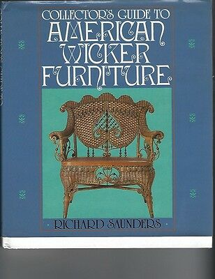 Collector's Guide to American Wicker Furniture ~ Saunders vintage 1983