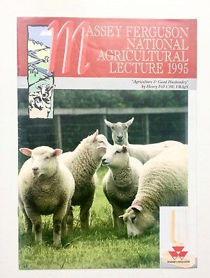 Massey Ferguson National Agricultural Lecture 1995 Farm Husbandry by Henry Fell