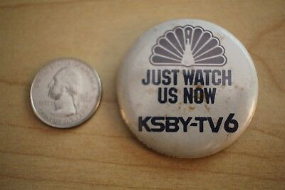 KSBY TV6 NBC Just Watch Us Now San Luis Obispo California Pin Pinback Button
