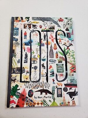 Lots by Marc Martin Hardcover Book Free Shipping!