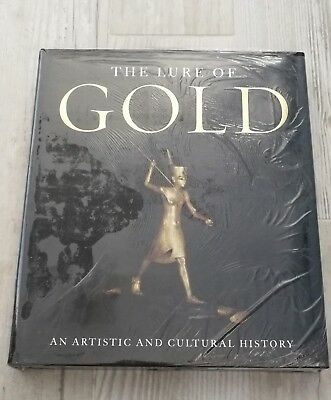 The Lure of Gold: An Artistic and Cultural History