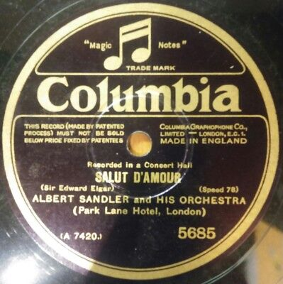 ALBERT SANDLER & HIS ORCHESTRA Salut D'Amour / For You Alone 78er Columbia 5685