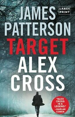 Target: Alex Cross (Large Type / Large Print) by James Patterson: New
