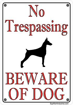 HEAVY GAUGE ALUMINUM No Trespassing Beware Of Dog, Doberman Sign - FREE SHIPPING