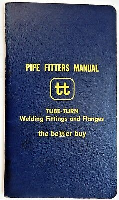 Pipe Fitters Manual Tube Turn Handbook welding fittings flanges data piping