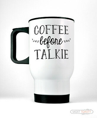 MugCaffeine Lover Stainless Steel Coffee Funny Travel Cup Talkie Before shrQCtd