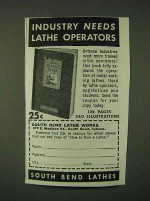 1942 South Bend Lathe Works Ad - Industry needs Lathe operators
