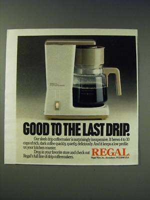 1987 Regal Coffee Maker Ad - Good to the last drip