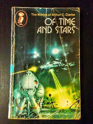 Of Time and Stars: The Worlds of Arthur C.Clarke (Short Science Fiction Stories)