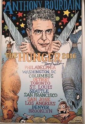 ORIGINAL 2016 Anthony Bourdain Artist Signed Tour Poster. NOT a reproduction