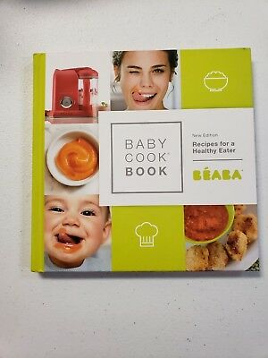BEABA Babycook Book, 80 recipes for baby food, toddler food & the rest of the