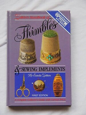 Zalkins Handbook of Thimbles & Sewing Implements 1988 1st Edition HC Warman