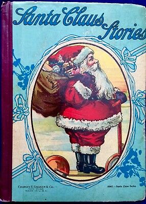SANTA CLAUS STORIES  ~ Antique Victorian 1900's Christmas Picture Story book