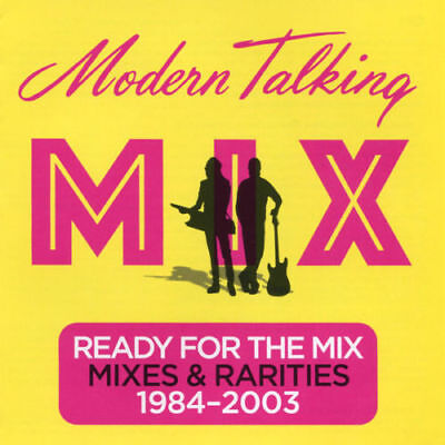2CD  MODERN TALKING - Ready For The Mix: Mixes Rarities 1984-2003 Remastered