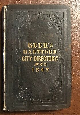 1847 Hartford Connecticut Ct. Geer's City Directory
