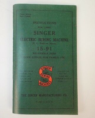 Singer 15-91 Console Desk Sewing Machine Owner's Manual Instruction Booklet