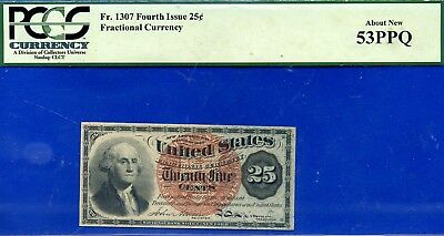 *Fr. 1307 25¢ Fourth Issue, Fractional Currency, PCGS About-New 53PPQ