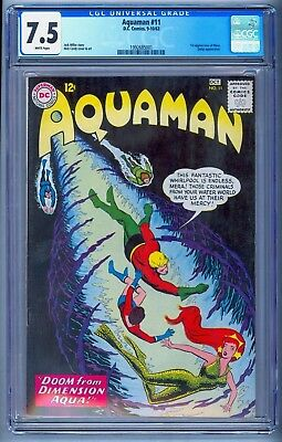 AQUAMAN 11 CGC 7.5 ~ WHITE PAGES ~ 1ST FIRST MERA ~ MOVIE OPENS DEC 20th !!