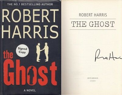 The Ghost - Robert Harris - First Edition - SIGNED - Good - Hardcover