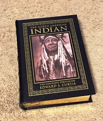 Easton Press THE NORTH AMERICAN INDIAN: THE COMPLETE PORTFOLIOS Edward Curtis