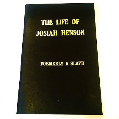 The Life of Josiah Henson Formerly A Slave 1984 Softcover