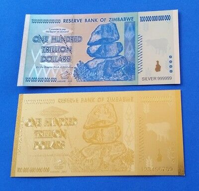 Zimbabwe 1 Hundred Trillion Dollar foil notes in Silver & Gold
