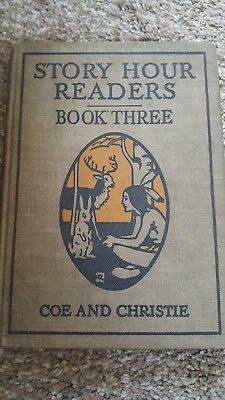 Antique  Childrens  Book Coe&Christie Story Hour Readers Book Three