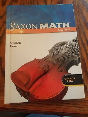 SAXON MATH COURSE 3 (2007 STUDENT EDITION) - Hardcover Textbook Common Core