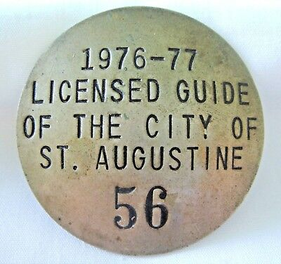 *RARE* 40-Yr Old Brass 1976-77 St. Augustine Licensed Guide Badge  -  SHIPS FREE