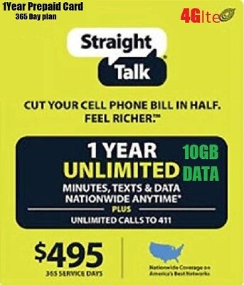 Straight talk 1 Year $495 Unlimited 365 Day 4G LTE 10GB Card