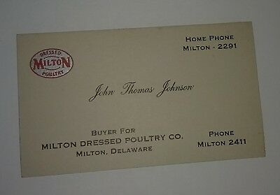 Milton Delaware Poultry Hatchery Feed Business Card Milton Dressed Poultry Co. !
