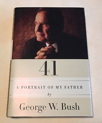 President George W Bush Signed Autographed 41 Book 1st Ed. 1st Printing *SALE*
