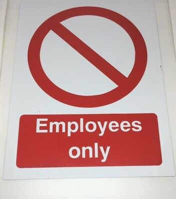 Employees Only Safety Sign