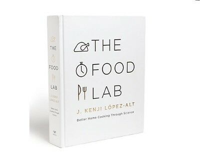 The Food Lab: Better Home Cooking Through Science Hard Cover