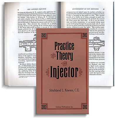 Practice and Theory of the Injector (steam engine) (Lindsay how to book)