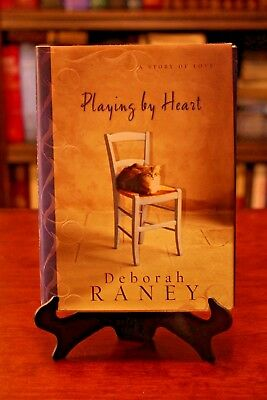 Playing by Heart: A Story of Love by Deborah Raney - Hardcover **BRAND NEW**