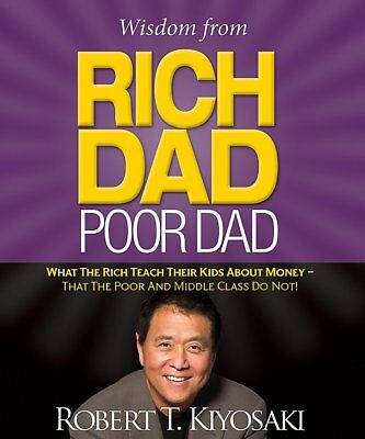 Wisdom from Rich Dad, Poor Dad: What the Rich Teach Their Kids - Mini Book