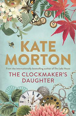 The Clockmaker's Daughter by Kate Morton Paperback Book FAST DISPATCH