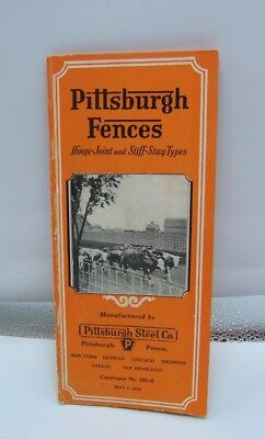 1930 Pittsburgh Steel Co. Pittsburgh Fences Catalog