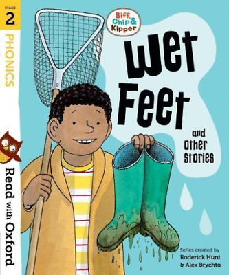 Hunt, Roderick-Read With Oxford: Stage 2: Biff, Chip And Kipper: Wet Fe BOOK NEW