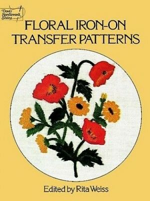 Floral Iron-on Transfer Patterns (Dover needlework series) 0486232484