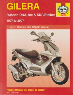 Gilera Runner, DNA, Ice and SKP/Stalker Service an... by Mather, Phil 1844257657